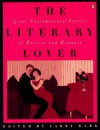 The Literary Lover: Great Stories of Passion and Romance - Larry Dark