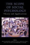 The Scope of Social Psychology: Theory and Applications - Miles Hewstone, Henk Schut, John de Wit, Margaret S. Stroebe, Kees Van Den Bos