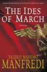 The Ides Of March - Valerio Massimo Manfredi