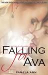 Falling For Ava - Pamela Ann