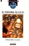 El enigma N.I.D.O. - Fernando Lalana, Miguel Calatayud