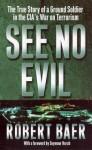 See No Evil - Robert Baer