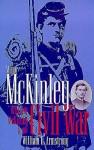 Major McKinley, William McKinley & the Civil Wa - William H. Armstrong