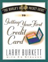 The World's Easiest Pocket Guide to Getting Your First Credit Card - Larry Burkett, Ken Save, Ed Strauss