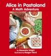Alice in Pastaland: A Math Adventure - Alexandra Wright
