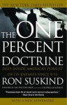 One Percent Doctrine: Deep Inside America's Pursuit of Its Enemies Since 9/11 - Ron Suskind