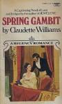 Spring Gambit - Claudette Williams