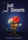 Just Desserts - Lawrence Goldman