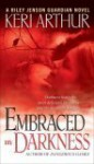 Embraced by Darkness - Keri Arthur