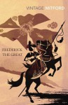 Frederick the Great - Nancy Mitford, Kate Williams