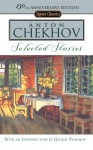Selected Stories: (150th Anniversary Edition) - Anton Chekhov, Ann Dunnigan