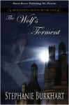 The Wolf's Torment - Stephanie Burkhart