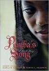 Pemba's Song: A Ghost Story - Marilyn Nelson, Tonya C. Hegamin