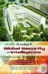 Psi Handbook Of Global Security And Intelligence: National Approaches - Stuart Farson, Peter Gill, Mark Phythian, Shlomo Shpiro, Anthony Stuart Farson