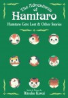 Hamtaro Gets Lost and Other Stories (The Adventures of Hamtaro, Vol. 2) - Ritsuko Kawai