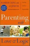 Parenting with Love and Logic - Teaching Children Responsibility - Foster Cline, Jim Fay