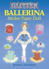 PAPER DOLLS: Glitter Ballerina Sticker Paper Doll - NOT A BOOK
