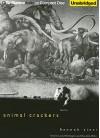 Animal Crackers: Stories - Hannah Tinti, Laural Merlington, Dan John Miller