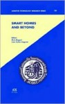 Smart Homes and Beyond - INTERNATIONAL CONFERENCE ON SMART HOMES, Juan Carlos Augusto, Chris Nugent
