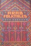 Arab Folktales - Anonymous, Inea Bushnaq Engler, Inea Bushnaq