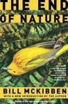 The End of Nature - Bill McKibben, Jeff Woodman