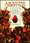 A Scented Christmas - Dawn Cusick