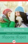 Slippery Slopes - Emily Franklin