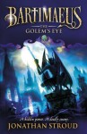 The Golem's Eye - Jonathan Stroud