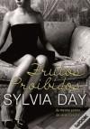 Frutos Proibidos - Sylvia Day