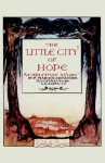 The Little City of Hope: A Christmas Story - Francis Marion Crawford
