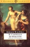 Il castello di Otranto - Horace Walpole, Eva Kampmann