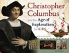 Christopher Columbus and the Age of Exploration for Kids: With 21 Activities - Ronald A. Reis