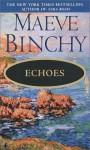 Echoes - Maeve Binchy