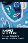 Crónica del pájaro que da cuerda al mundo - Haruki Murakami, Lourdes Porta, Junichi Matsuura