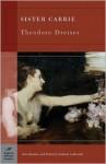 Sister Carrie (Barnes & Noble Classics) - Theodore Dreiser, Herbert Leibowitz, George Stade
