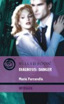Diagnosis: Danger (Mills and Boon Intrigue) - Marie Ferrarella