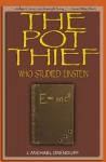 The Pot Thief Who Studied Einstein (The Pot Thief Mysteries) - J. Michael Orenduff
