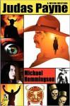Judas Payne: A Weird Western / Webb's Weird Wild West: Western Tales of Horror (Wildside Double #11) - Michael Hemmingson, Don Webb