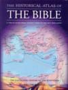 The Historical Atlas of the Bible - Ian Barnes