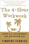 4-Hour Workweek - Timothy Ferriss