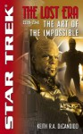The Lost Era: The Art of the Impossible (Star Trek) - Keith R.A. DeCandido