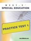 WEST-E Special Education Practice Test 1 - Sharon Wynne