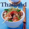 Thailand: Authentic Regional Recipes - Christine Watson