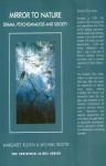 Mirror to Nature: Drama, Psychoanalysis and Society - Margaret Rustin, Michael Rustin