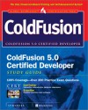 Coldfusion 5.0 Certified Developer Study Guide [With CD-ROM] - Syngress Media