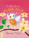 Little Bird, Biddle Bird - David Kirk