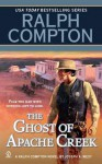 The Ghost of Apache Creek - Ralph Compton, Joseph A. West