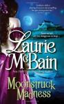 Moonstruck Madness (Casablanca Classics) - Laurie McBain