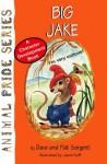 Big Jake (Animal Pride) - Dave Sargent, Pat Sargent
