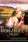 To Steal a Highlander's Heart - Samantha Holt
